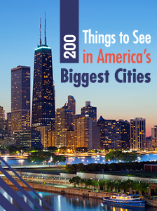 200 Things to See in America's Biggest Cities