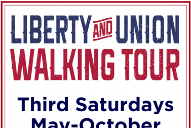 Liberty & Union Walking Tour