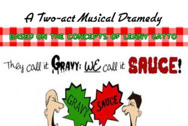 "Musical ""They Call it Gravy; WE Call it SAUCE!  Final run in NJ!"