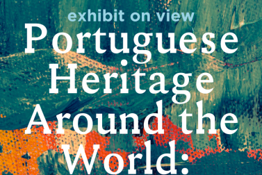 Exhibit on view: Portuguese Heritage Around the World: Architecture and Urbanism